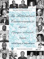 Télécharger cet ebook : La littérature camerounaise depuis l'époque coloniale. Figures et esthétiques
