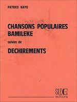 Télécharger le livre :  Chansons populaires bamiléké suivies de Déchirements