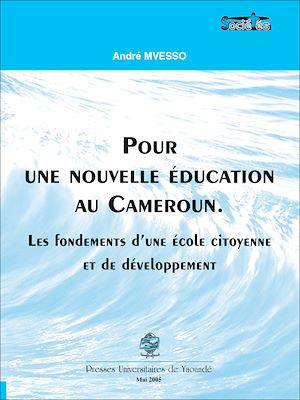 Téléchargez le livre :  Pour une nouvelle éducation au Cameroun