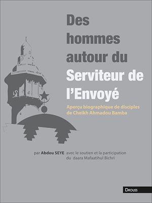 Téléchargez le livre :  Des hommes autour du Serviteur de l'Envoyé