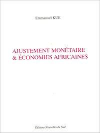 Télécharger le livre : Ajustement monétaire & économies africaines