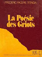 Télécharger le livre :  La poésie des griots
