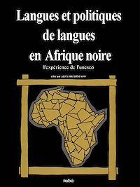 Télécharger le livre : Langues et politiques de langues en Afrique Noire