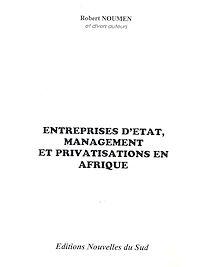 Télécharger le livre : Entreprises d'État, management et privatisations en Afrique