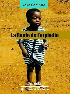 Téléchargez le livre :  La route de l'orphelin