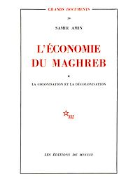 Télécharger le livre : L'économie du Magreb - Tome 1