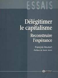 Télécharger le livre : Délégitimer le capitalisme