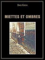 Télécharger le livre :  Miettes et ombres