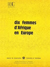 Télécharger le livre : Dix femmes d'Afrique en Europe