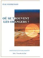 Télécharger le livre :  Où se trouvent les orangers?