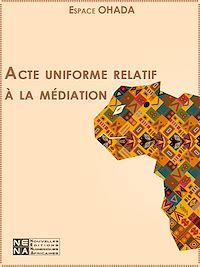 Télécharger le livre : Acte uniforme relatif à la médiation