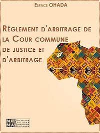Télécharger le livre : Règlement d'arbitrage de la Cour commune de justice et d'arbitrage