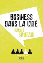 Télécharger le livre :  Business dans la cité