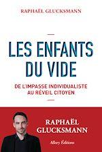 Télécharger le livre :  Les Enfants du vide. De l'impasse individualiste au réveil citoyen