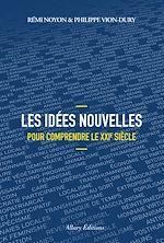 Télécharger le livre :  Les idées nouvelles pour comprendre le XXIe siècle