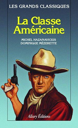 Téléchargez le livre :  La classe américaine