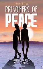 Télécharger le livre :  Prisoners of Peace