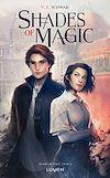 Téléchargez le livre numérique:  Shades of Magic - tome 1
