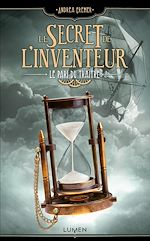 Télécharger le livre :  Le Secret de l'inventeur - tome 3 Le Pari du Traître