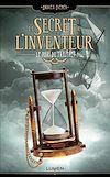 Téléchargez le livre numérique:  Le Secret de l'inventeur - tome 3 Le Pari du Traître