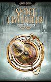 Téléchargez le livre numérique:  Le Secret de l'inventeur - tome 2 L'Énigme du magicien