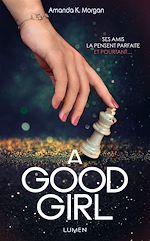 Télécharger le livre :  A Good Girl