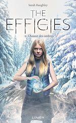 Télécharger le livre :  The Effigies - tome 2 - L'Assaut des ombres