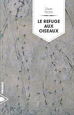 Télécharger cet ebook : Le refuge des oiseaux