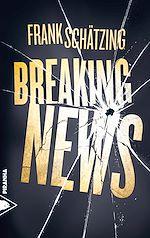 Télécharger le livre :  Breaking News