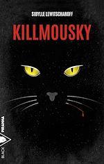 Télécharger le livre :  Killmousky