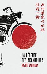Télécharger le livre :  La Légende des Akakuchiba
