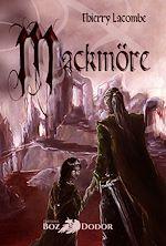 Télécharger le livre :  Mackmöre