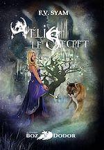 Télécharger le livre :  Aélis : Le secret - Tome 2