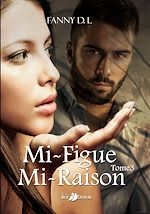 Télécharger cet ebook : Mi-figue mi-raison - Tome 3