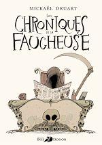 Télécharger le livre :  Les Chroniques de la Faucheuse