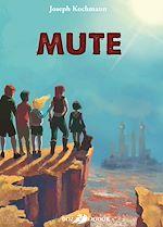 Télécharger le livre :  Mute