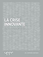 Télécharger le livre :  La crise innovante - En 40 pages