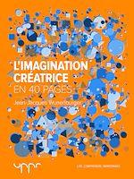 Télécharger cet ebook : L'imagination créatrice - En 40 pages