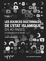 Télécharger cet ebook : Les sources doctrinales de l'État Islamique – Tome 2