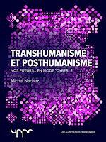 Télécharger le livre :  Transhumanisme et posthumanisme