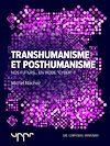Téléchargez le livre numérique:  Transhumanisme et posthumanisme