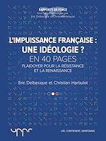 Télécharger le livre :  L'impuissance française: une idéologie?