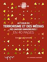 Télécharger le livre :  Au cœur du terrorisme et des médias