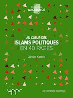 Télécharger le livre :  Au cœur des islams politiques