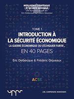 Télécharger le livre :  Introduction à la sécurité économique - Tome 1