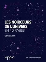 Télécharger le livre :  Les noirceurs de l'univers