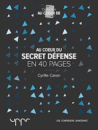 Télécharger le livre : Au cœur du secret défense