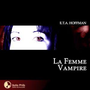 Téléchargez le livre :  La Femme vampire