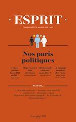 Télécharger le livre :  Esprit septembre 2017 - Nos paris politiques