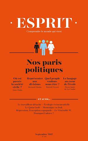Téléchargez le livre :  Esprit septembre 2017 - Nos paris politiques